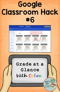 GOOGLE CLASSROOM HACK #6: GRADE AT A GLANCE WITH COLORS