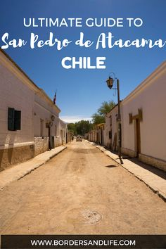 The Ultimate Guide to Visiting San Pedro de Atacama Chile inc. where to stay, where to eat, top things to do and see plus other Essential Visitor Info South America Destinations, South America Travel, Travel Destinations, Holiday Destinations, Travel Advice, Travel Guides, Ecuador, Bolivia, Visit Chile
