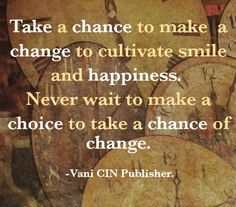Make A Choice, Take That, Positivity, Motivation, Happy, Quotes, Image, Quotations, Ser Feliz