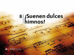 Himno 8 - ¡Suenen dulces himnos! - NUEVO HIMNARIO ADVENTISTA | EspacioAdventista.Org