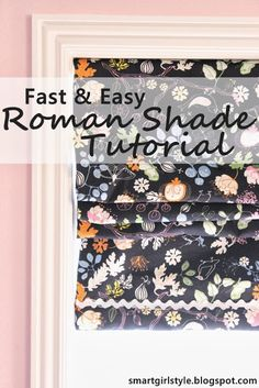 How to Make a Roman Shade (using everyday materials)