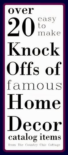 A collection of knock offs of your favorite catalog items. From Pottery Barn to Ballard Designs -- we have a knock off craft for you. Home Projects, Home Crafts, Diy Home Decor, Projects To Try, Diy Crafts, Decor Crafts, Do It Yourself Furniture, Do It Yourself Home, Diy Furniture