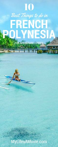 Absolute best things to do in French Polynesia and islands to go to! Bora Bora and Tahiti are great, but have you heard of Rangiroa and Mo'orea? They're the new up and coming islands of French Polynesia, and also less-developed and less-costly!