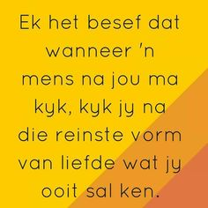 'n Mamma Quotes And Notes, Me Quotes, Qoutes, Funny Quotes, Miss Mom, My Children Quotes, Afrikaans Quotes, Simple Quotes, True Words