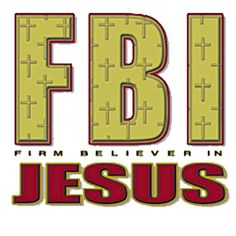 christian fbi | Christian Apparel and Jewelry FBI Firm Believer Live the Message!