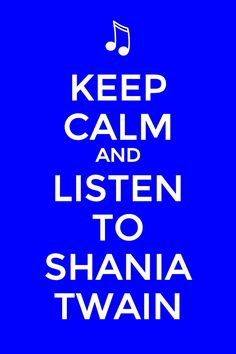 Shania twain is an amazing country singer