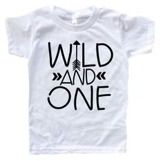 Wild one, first birthday shirt, wild and one, birthday shirt, ONE, arrow shirt, wild child, 1st birthday outfit, bday shirt, boy, girl by Our5loves on Etsy https://www.etsy.com/listing/271371006/wild-one-first-birthday-shirt-wild-and