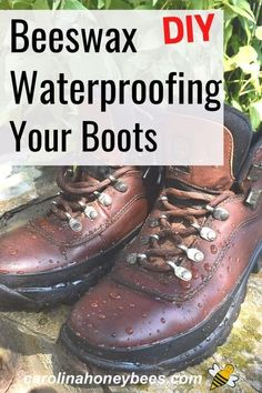 Learn how to waterproof your boots with beeswax.  This beeswax waterproofing recipe tip is so easy to do and sure to help keep your feet dry this Winter.  #carolinahoneybees #beeswax #beeswaxwaterproofing