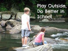 Play Outside, Do Better in School