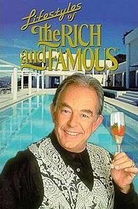 """Life styles of the Rich and Famous "" with Robin Leach. Cant forget this guys awesome accent. and the amazing rich people! what a show to watch in a country like India."