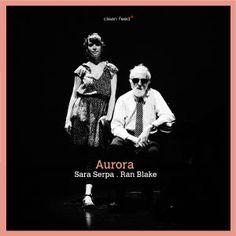 """RAN BLAKE & SARA SERPA: """" aurora """" ( clean feed ) personnel: ran blake (p) , sara serpa (voc)  http://www.qobuz.com/fr-fr/album/aurora-sara-serpa-ran-blake/5609063002645"""