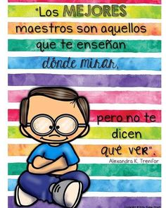 Life Poster, Leader In Me, Classroom Language, Clever Quotes, Love Phrases, School Decorations, Teaching Spanish, Spanish Classroom, Teachers' Day
