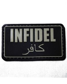 Shades of Gray Tactical Store - Infidel PVC Morale Patch, $5.99 (http://www.shadez-of-gray.com/clothing-apparel/morale-patches/infidel-pvc-morale-patch/)