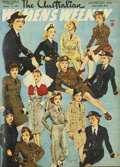 Vintage Magazine: Jan 1945 - The Australian Women's Weekly magazine featuring women in uniform Ww2 Women, Military Women, Military Female, Military Pins, Military Art, Anzac Day Australia, Ww2 Propaganda Posters, Ww2 Uniforms, History Magazine