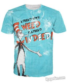 A Friend with Weed T-Shirt *Ready to Ship* - RageOn! - The World's Largest All-Over-Print Online Store