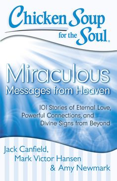 Chicken Soup for the Soul Miraculous Messages from Heaven Review & Giveaway (US & Can) - Simply Stacie