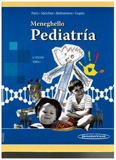 París Mancilla E, Sánchez DI, Beltramino D, Copto García A. Meneghello pediatría. 6a . ed. Buenos Aires: Panamericana; 2013. v. 1. (Ubicación: 452 MEN)
