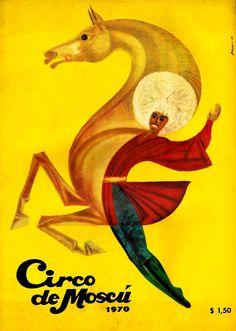 El Circo de Moscú en Argentina. Presentación en el LUNA PARK de Buenos Aires, 1970.