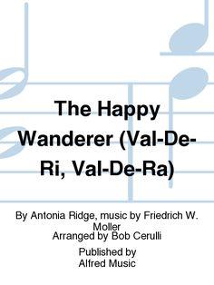The Happy Wanderer (Val-De-Ri, Val-De-Ra)