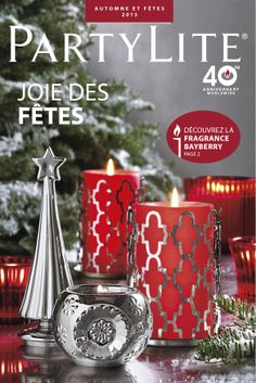 PartyLite Fall/Holiday catalog candles @ www. Beautiful Candles, Best Candles, Pillar Candles, Christmas Websites, Candle Picture, Partylite, Best Party Food, Lets Celebrate, Favorite Holiday