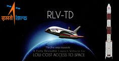 """India's #ISRO launches its own """"Space Shuttle"""" RLV(Re-usable Launch Vehicle) as technology advanced nation."""