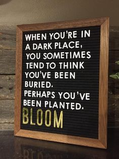 When you're in a dark place, you sometimes think you've been buried. Work Quotes, Great Quotes, Quotes To Live By, Me Quotes, Funny Quotes, Inspirational Quotes, Word Board, Quote Board, Message Board