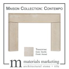 The Maison Fireplace Collection features three different fireplace models. It is available in three Travertine colors, in a honed finish. These are in-stock and ready to ship. Pictured here is the Contempo model, in Seville Travertine. Have a different vision? No problem, send us your inspiration picture and we can create your vision from over 40 stone options or modify one of our existing models. Please visit our website for details or contact info@materials-marketing.com Architectural Materials, Custom Fireplace, Fireplace Surrounds, Stone Carving, Travertine, Seville, Natural Stones, Create Yourself, Mosaic