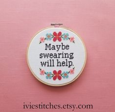 Maybe Swearing Will Help Cross Stitch Pattern Counted Cross Stitch Pattern Funny Cross Stitch Patter Maybe Swearing Will Help Cross Stitch Pattern Counter Cross Stitch Pattern Funny Cross Stitch Patter Cross Stitch Quotes, Cross Stitch Art, Cross Stitch Borders, Cross Stitch Flowers, Cross Stitching, Cross Stitch Embroidery, Embroidery Patterns, Hand Embroidery, Funny Cross Stitch Patterns