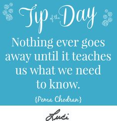 What lesson is life teaching you now? #Tipoftheday