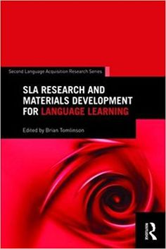 SLA research and materials development for language learning / edited by Brian Tomlinson Publicación New York, NY : Routledge, 2016