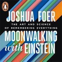 Joshua Foer: Moonwalking with Einstein (Audiobook Extract) read Mike Chamberlain by Penguin Books UK on SoundCloud