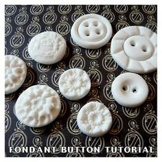 Fondant Button Tutorial