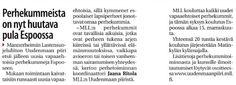 MLL:n Uudenmaan piiri etsii uusia perhekummeja Uudellamaalla. Espoossa uusien vapaaehtoisten koulutus alkoi marraskuussa. Juttu Länsiväylässä 22.10.2014 www.olettarkea.fi