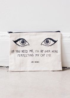 """Let's be real, you could spend your entire life tying to perfect your cat eye andstillnever get it right. The """"If you need me, I'll be over here perfecting m"""