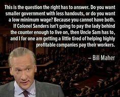Right on, Bill Maher!