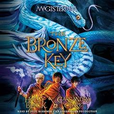 awesome The Bronze Key | Holly Black , Cassandra Clare | AudioBook Download