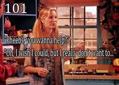 charming life pattern: friends - quote - pheebs , you wanna help ? :D
