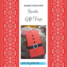 Santa gift tags are simple and very quick to create. They make an absolutely adorable addition to brown paper wrapped gifts or for that someone special.