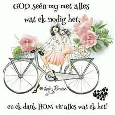 Evening Greetings, Goeie More, Good Morning Wishes, Afrikaans, Blessed, Profile Pics, Quotes, Bicycles, Lady
