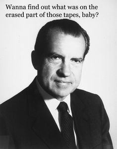 Nixon Pick-Up - Presidential Pick Up Lines