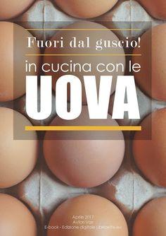 SLELLY: RICETTE CON LE UOVA NEL NUOVO E-BOOK GRATUITO DI L...