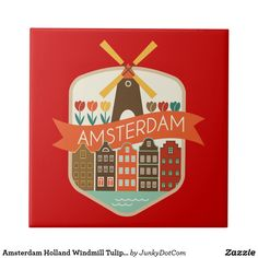 Amsterdam Holland Windmill Tulips Canal Label Ceramic Tile April 10 2017 #spring #junkydotcom
