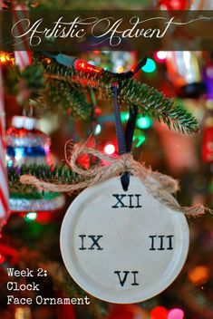 Join us for an Artistic Advent. This week we make a clock face ornament. This advent ornament is a visual reminder that God's timing is perfect. Christmas Love, Christmas Crafts, Christmas Decorations, Christmas Ornaments, Christmas Ideas, Xmas, Clock Face Printable, Acrylic Craft Paint, Favorite Holiday