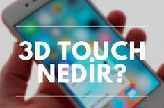 iPhone 3D Touch Nasıl Ayarlanır?