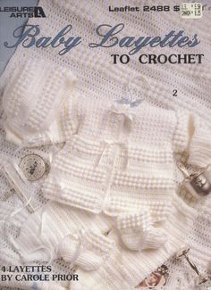 Baby Layettes to Crochet - Leisure Arts Leaflet 2488