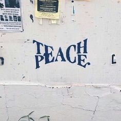 Teach Peace – Graffiti World Urbane Kunst, Beautiful Words, Beautiful Pictures, Inspire Me, In This World, Peace In The World, World Peace Quotes, Wise Words, Decir No
