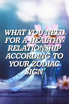 WHAT YOU NEED FOR A HEALTHY RELATIONSHIP ACCORDING TO YOUR ZODIAC SIGN by zodiacbuzz.xyz #DailyHoroscope  #Scorpio #Aquarius  #zodiac #LeoFacts  #VirgoFacts  #ZodiacCalendar Zodiac Signs Change, Zodiac Signs Taurus, Sagittarius Facts, Zodiac Mind, Zodiac Love, Zodiac Horoscope, Zodiac Facts, Horoscopes, Aquarius Zodiac
