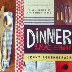 You know you LOVE Dinner A Love Story the blog. Now Jenny Rosenstrach has created a book and it's wonderful. Want to win it? Click here and leave a comment. We pick a random winner Friday. http://table1095.files.wordpress.com/2012/06/20120617-120553.jpg