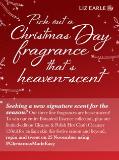 I'm in to win a fine fragrance collection from Liz Earle's #ChristmasMadeEasy. 25th Nov only.