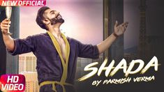#Shada is the latest Punjabi song from #ParmishVerma & its music is given by #DesiCrew.